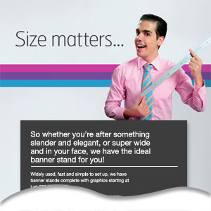 Sizes matters... especially when it comes to banner stands